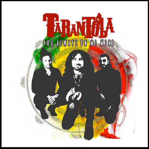 Tarantola - You Always on Mi Mind