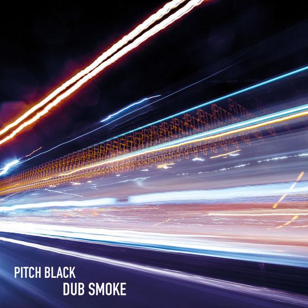 Pitch Black - Dub Smoke