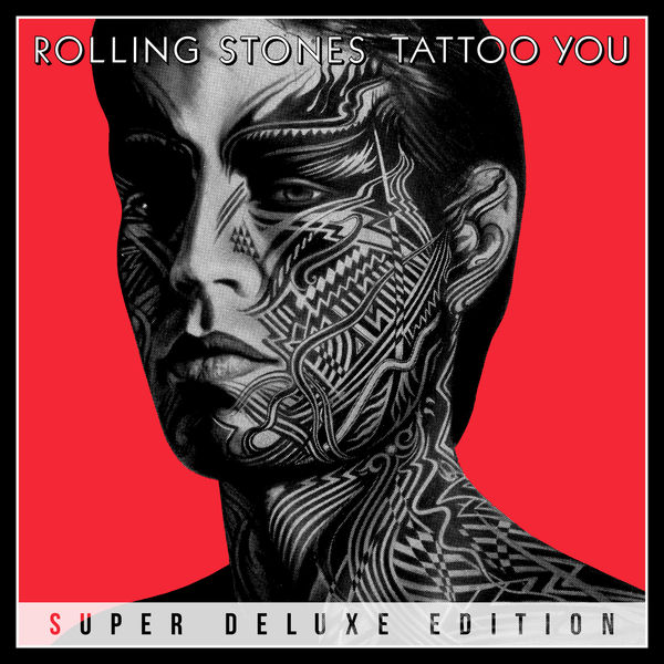 The Rolling Stones Tattoo You (Super Deluxe Edition)