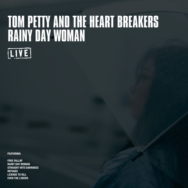 Tom Petty And The Heartbreakers - Rainy Day Woman