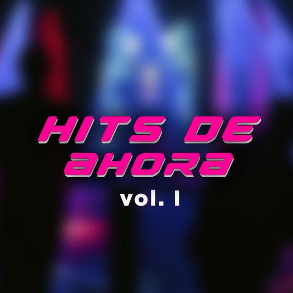 Various Artists - Hits de ahora vol. I