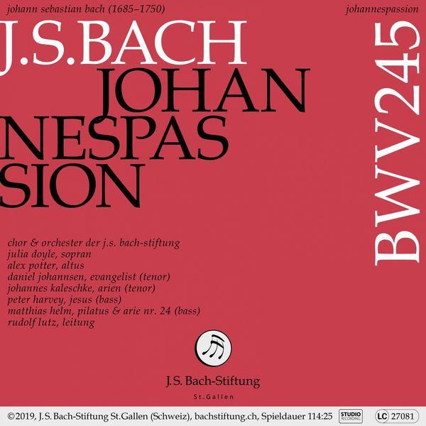 Chor der J.S. Bach-Stiftung - Johannespassion, BWV 245