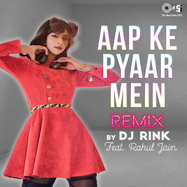 DJ Rink - Aapke Pyaar Mein