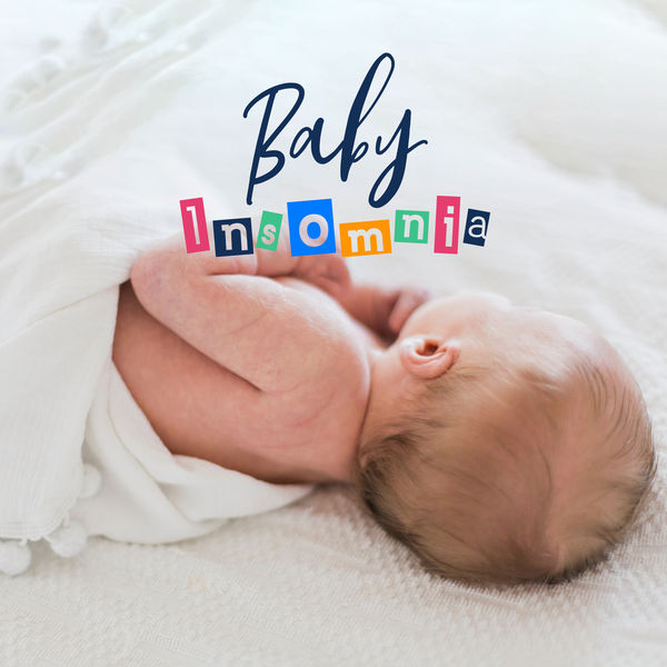 Album Baby Insomnia - Musical Set Facilitating Falling