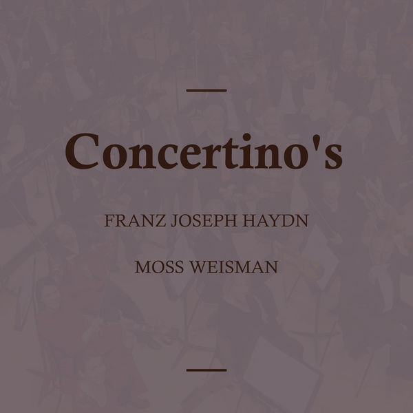 l'Orchestra Filarmonica di Moss Weisman - Haydn: Concertino's