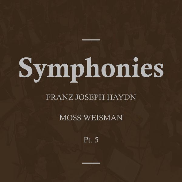 l'Orchestra Filarmonica di Moss Weisman - Haydn: Symphonies, Pt.5