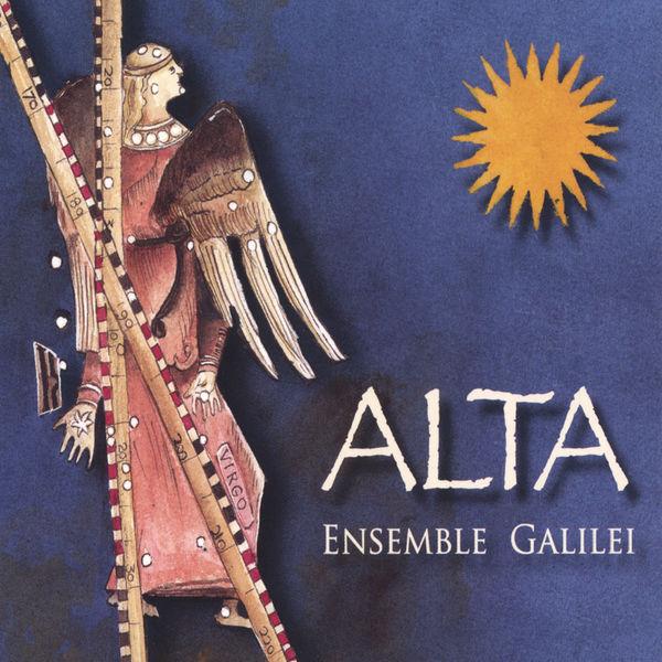 Ensemble Galilei - ALTA