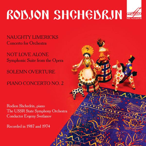 Rodion Shchedrin - Shchedrin: Symphonic Works