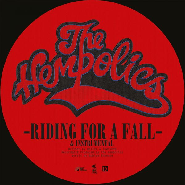 The Hempolics - Riding for a Fall / Come as You Are