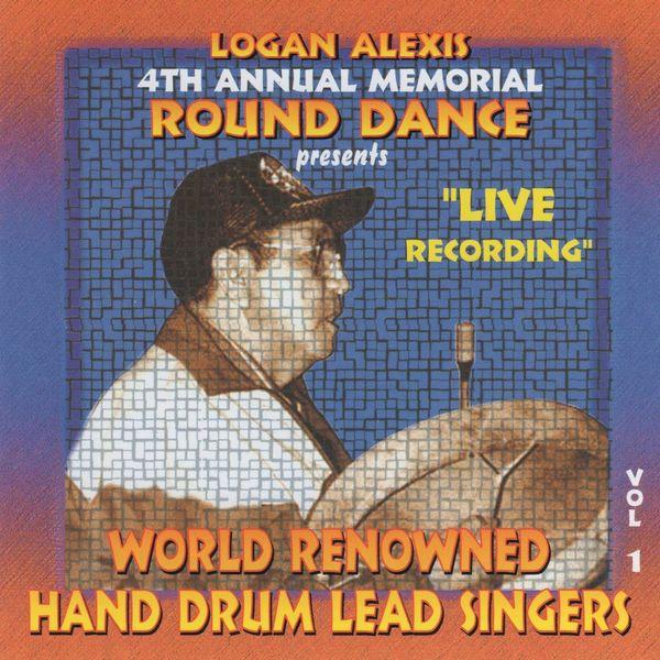 Logan Alexis Singers - Hand Drum Lead Singers, Vol. 1