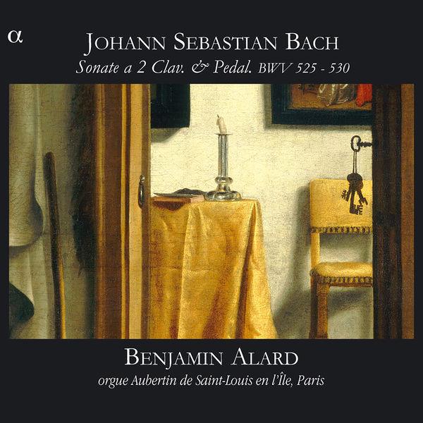 Benjamin Alard|Johann Sebastian Bach : Sonate en trio pour orgue BWV525-530