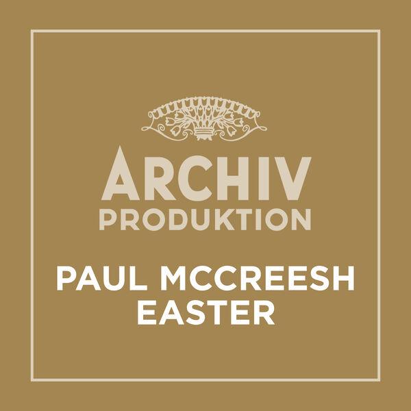 Paul McCreesh - Archiv Produktion - Paul McCreesh: Easter