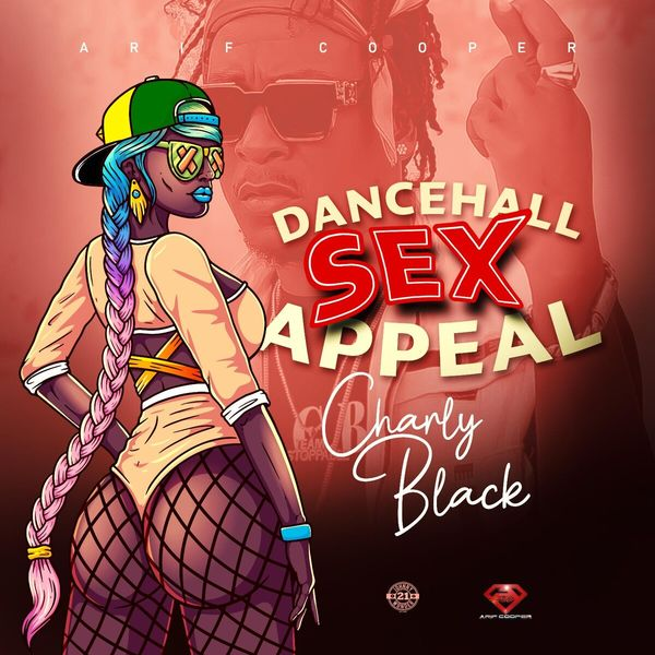 Charly Black - Dancehall Sex Appeal
