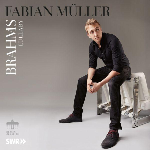 Fabian Muller - Brahms: Lullaby (Guten Abend, gut' Nacht)
