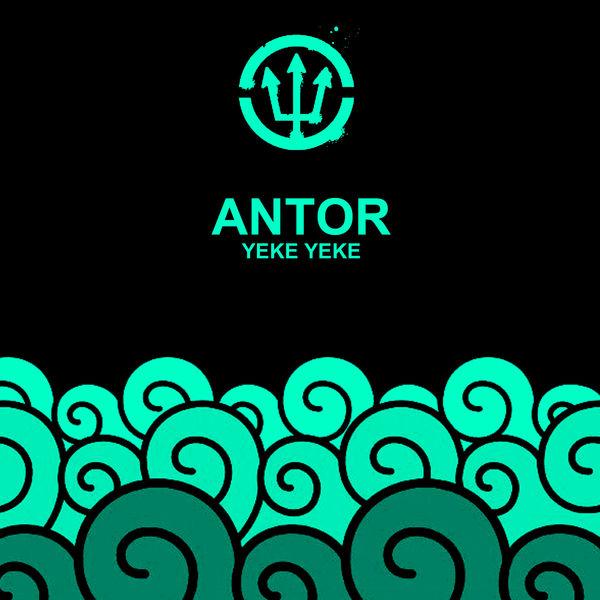 Antor - Yeke Yeke