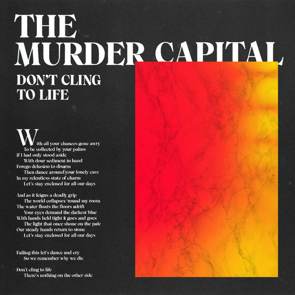 The Murder Capital - Don't Cling To Life