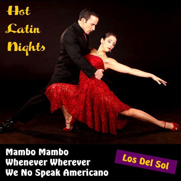 Los Del Sol - Hot Latin Nights
