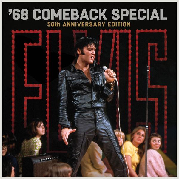 Elvis Presley - '68 Comeback Special (50th Anniversary Edition)