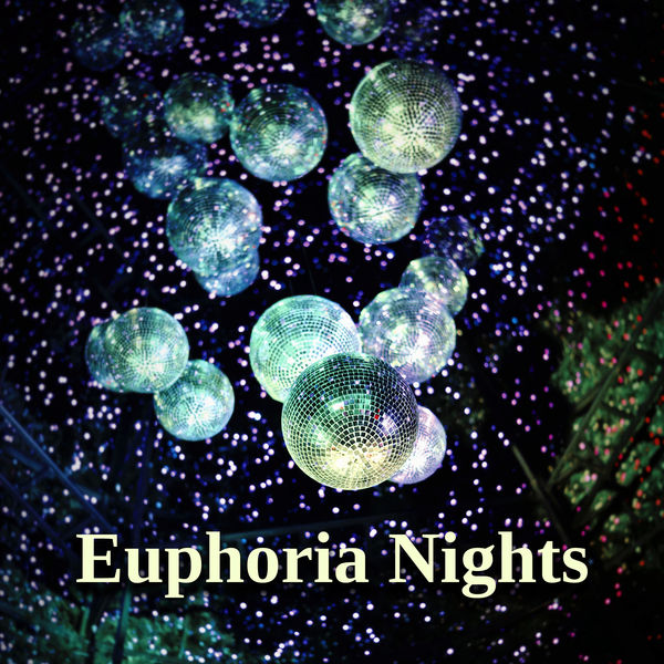 Euphoria Nights | Chill Music Universe – Download and listen to the