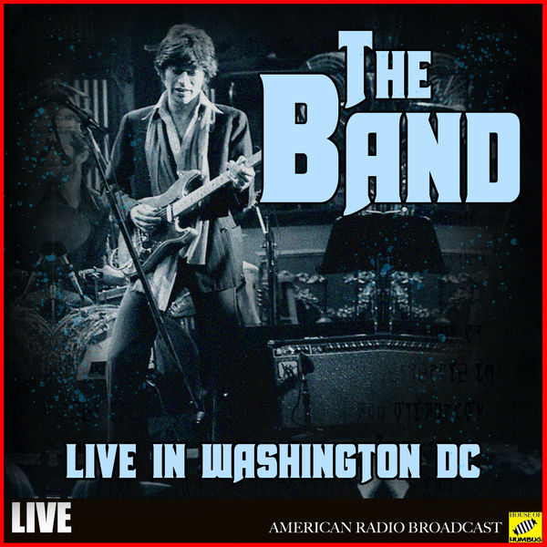 The Band - The Band - Live in Washington DC
