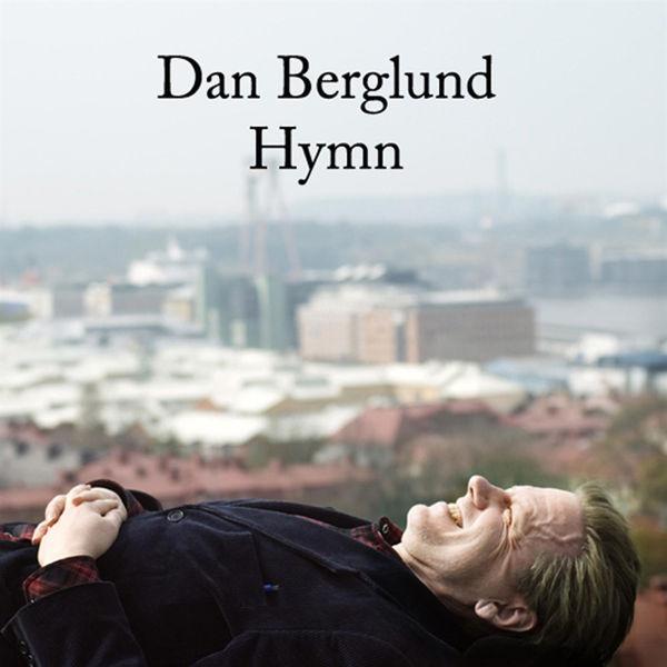 Dan Berglund|Hymn