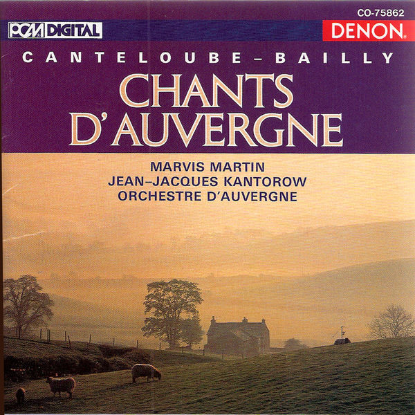 Jean-Jacques Kantorow Canteloube : Chants d'Auvergne