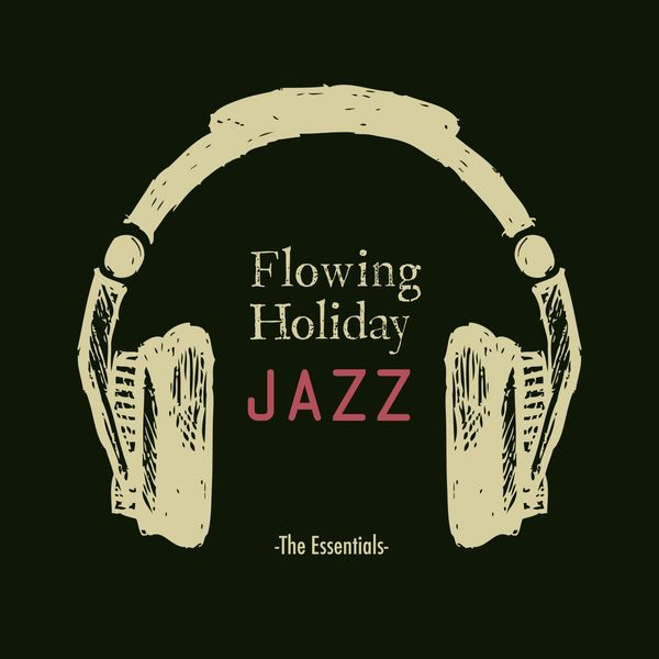 Eximo Blue - Flowing Jazz Holiday-The Essentials-