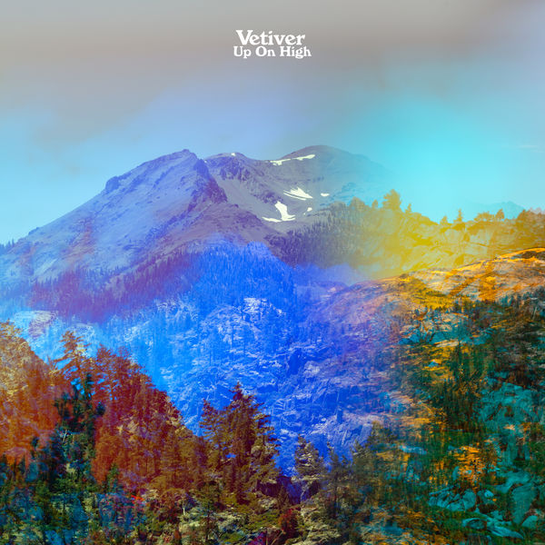 Vetiver - Up On High