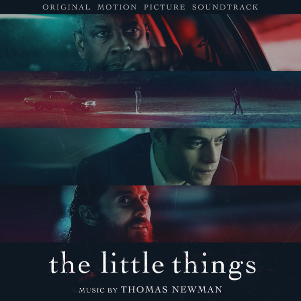 Thomas Newman - The Little Things (Original Motion Picture Soundtrack)