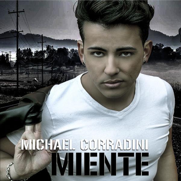 Michael Corradini - Miente