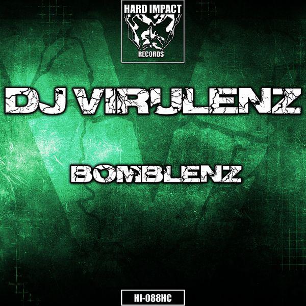 DJ Virulenz - Bomblenz