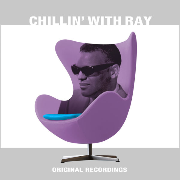 Ray Charles - Chillin' With Ray