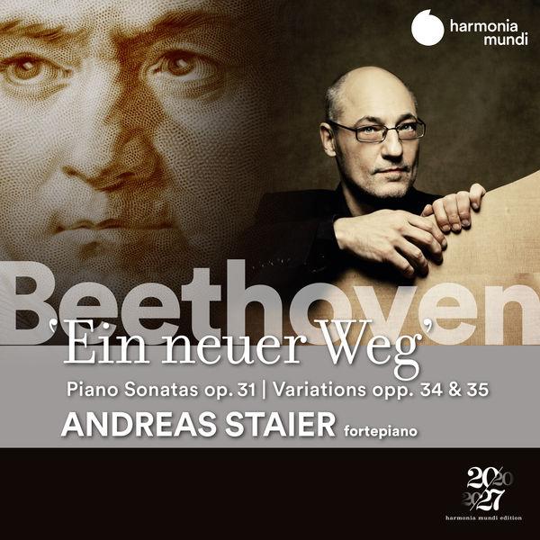 Andreas Staier - Beethoven : Ein neuer Weg