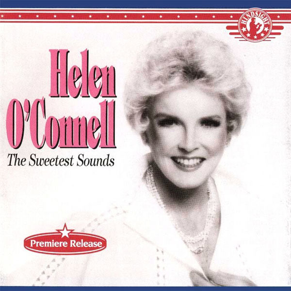 Helen O'Connell - The Sweetest Sounds