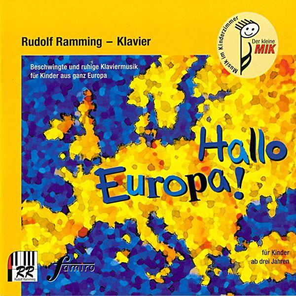 Rudolf Ramming - Hallo Europa!