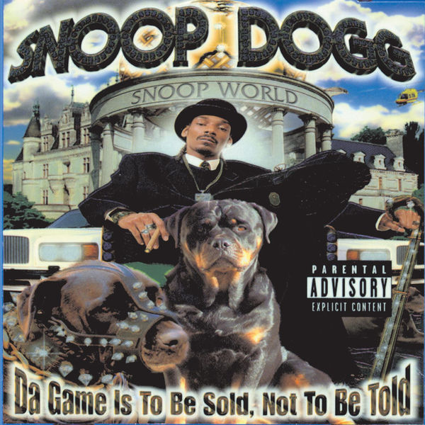 Snoop Dogg|Da Game Is To Be Sold, Not To Be Told