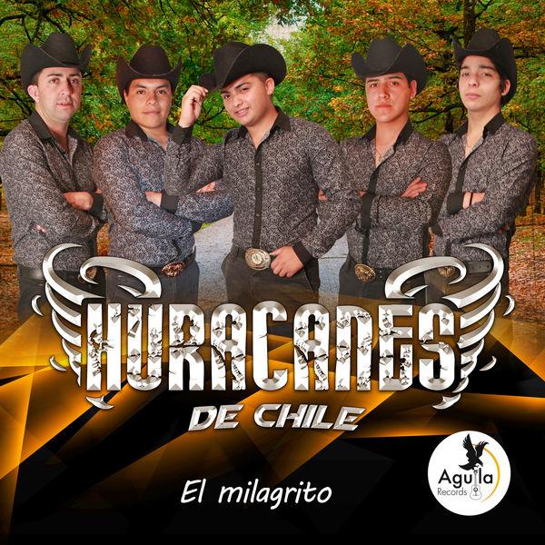 Huracanes de Chile - El Milagrito