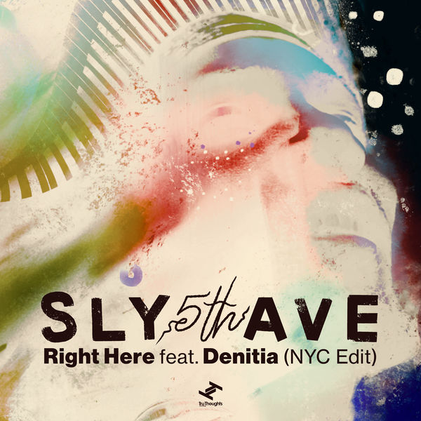 Sly5thAve - Right Here (NYC Edit)