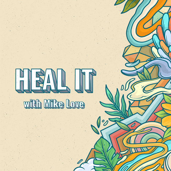 KBong|Heal It (feat. Mike Love)