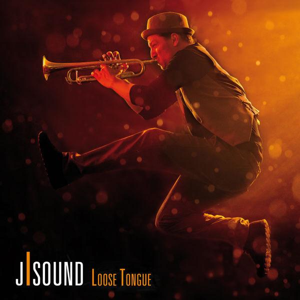 J-Sound - Loose Tongue