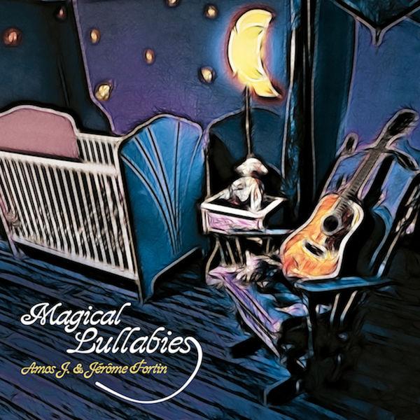 Amos J - Magical Lullabies