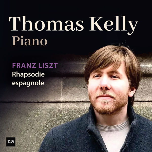 Thomas Kelly - Rhapsodie espagnole, S. 254