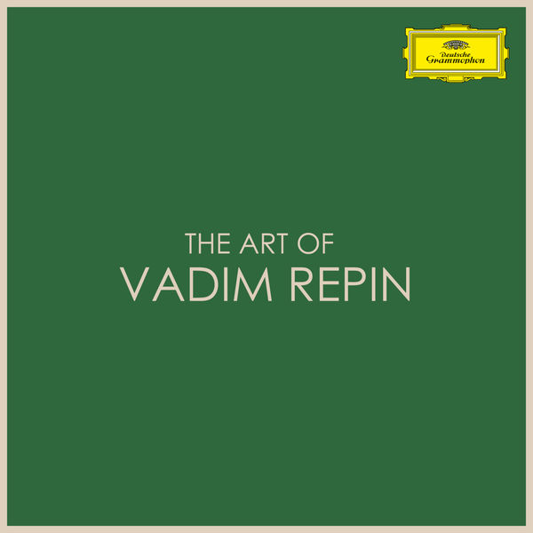 Vadim Repin - The Art of Vadim Repin