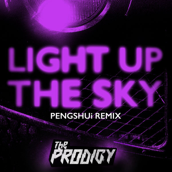 The Prodigy - Light Up the Sky (PENGSHUi Remix)