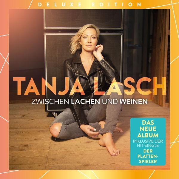 Tanja Lasch - Zwischen Lachen und Weinen (Deluxe Edition)
