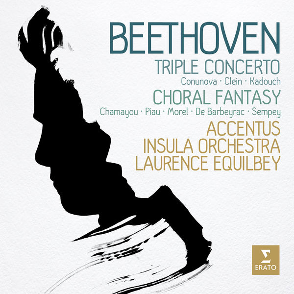 Accentus - Laurence Equilbey - Beethoven: Triple Concerto & Choral Fantasy