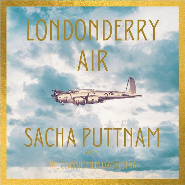 Sacha Puttnam - Londonderry Air