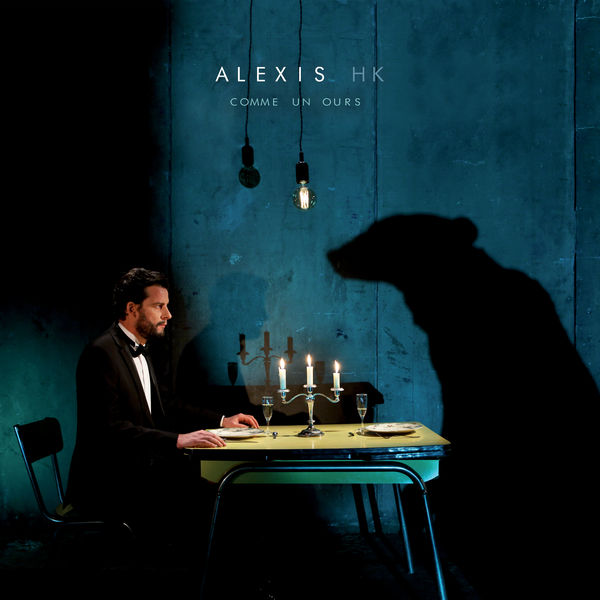 Alexis HK - Comme un ours