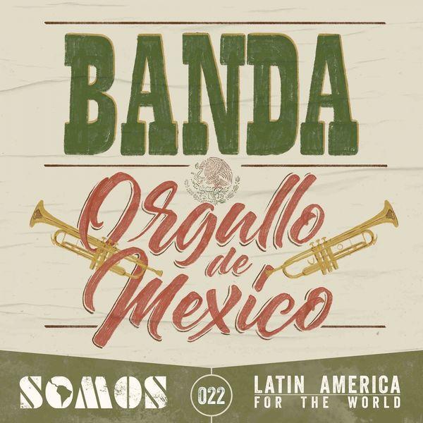 Enrique Carbajal - Banda: Orgullo de México