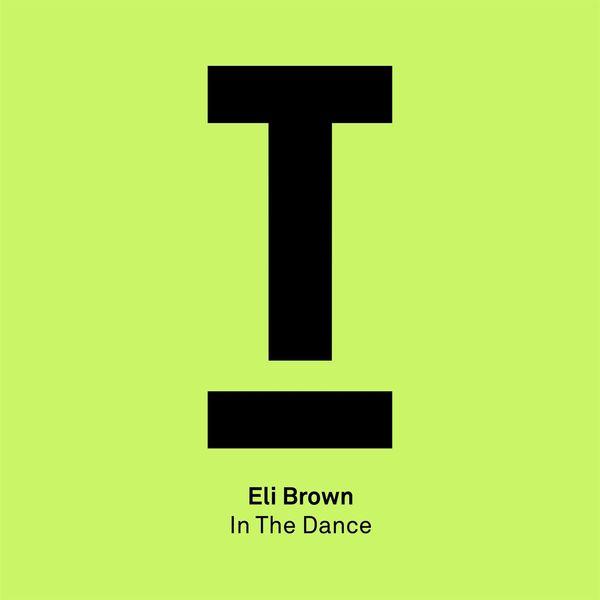 Eli Brown - In The Dance